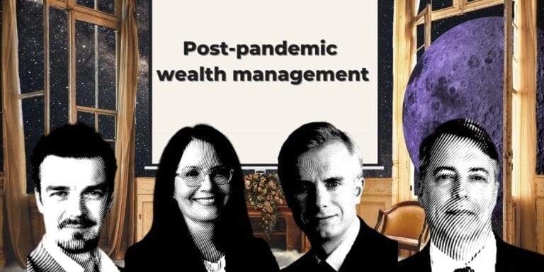 Post-pandemic wealth management 4x4 virtual salon