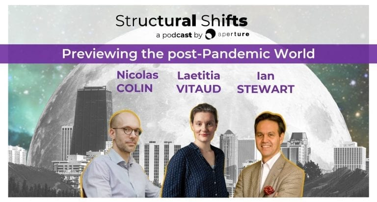 Previewing the post-Pandemic world, w/ Nicolas COLIN, Laetitia VITAUD, Ian Charles STEWART