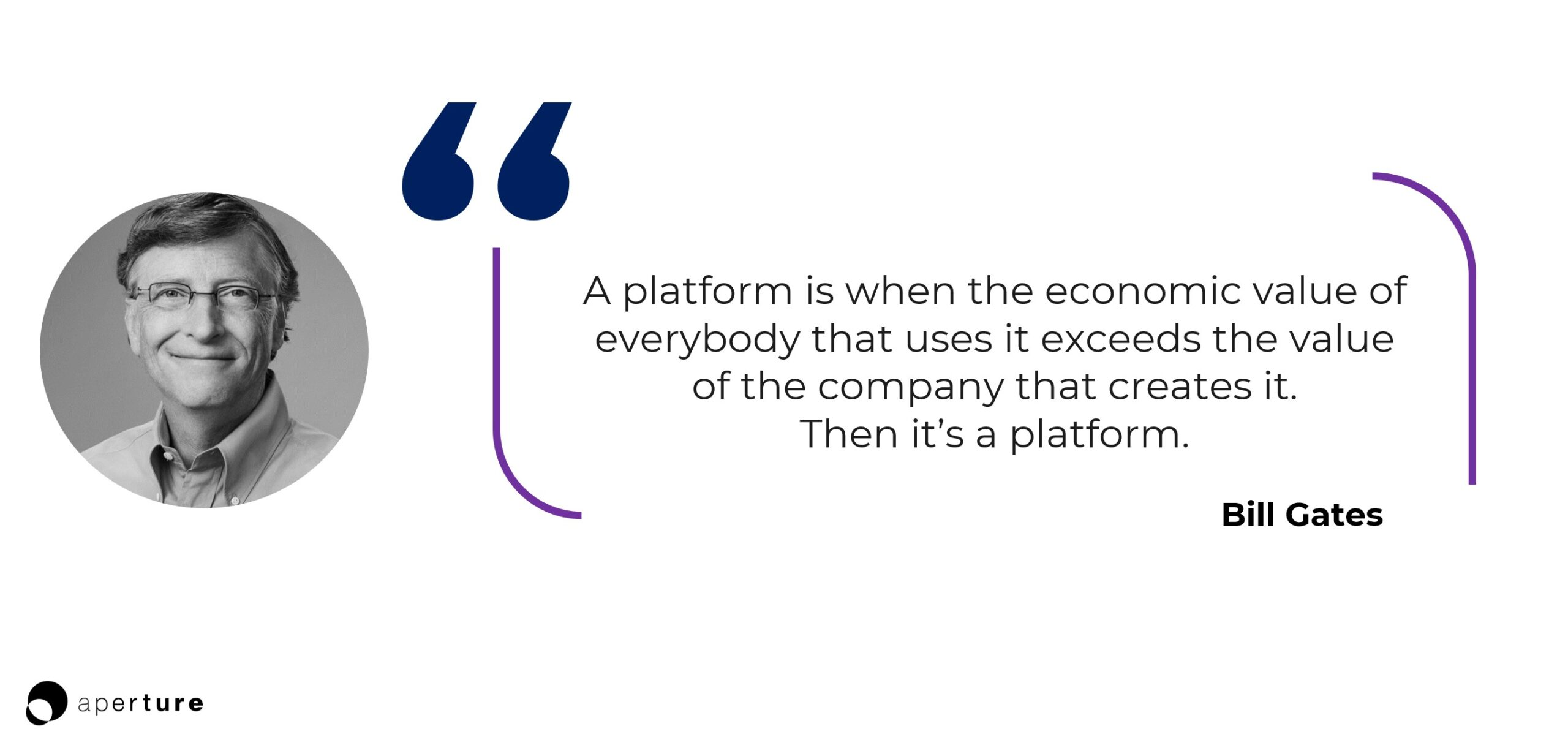 Bill Gates quote platform vs. aggregators