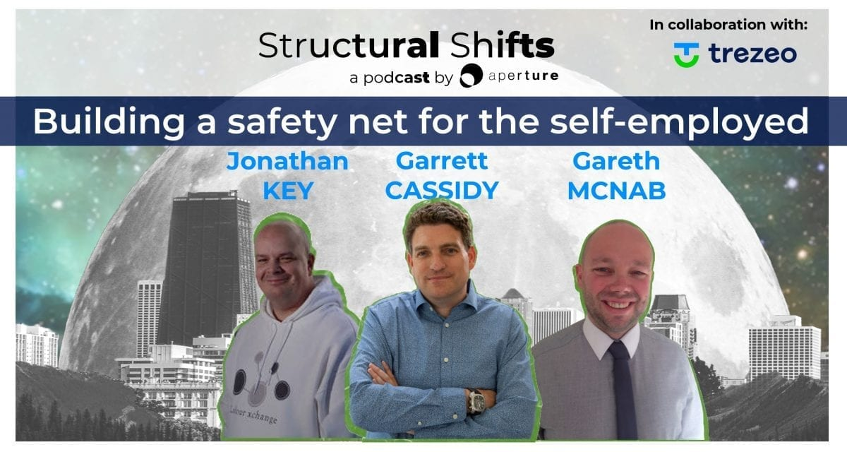 Building a Safety Net for the Self-employed, with Garrett CASSIDY, Jonathan KEY, Gareth MCNAB