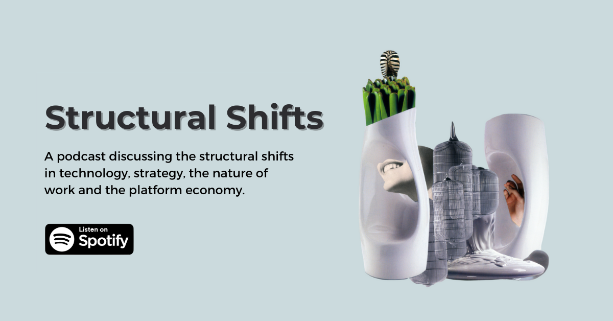 Structural Shifts podcast by aperture technology platform economy strategy future of work